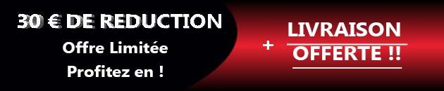 Promotion 30 € + Livraison gratuite !