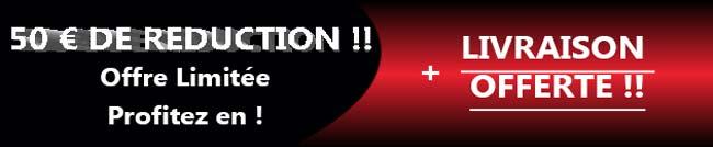 Promo 50 euros + livraison gratuite